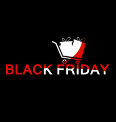 Black friday trolley with text red and white vector