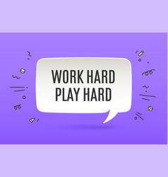 motivation poster work hard play hard vector image