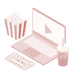 isometric laptop movie soda popcorn ticket vector image