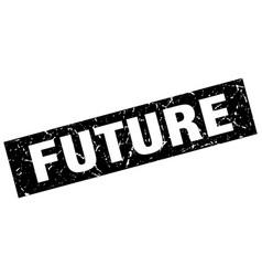Square grunge black future stamp vector