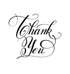 calligraphy thank you handwritten lettering vector image