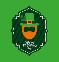 happy st patricks day green label beard and hat of vector image