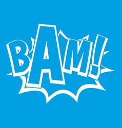 Bam comic book bubble icon white vector