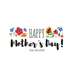 Banner mothers day with flowers and lettering vector