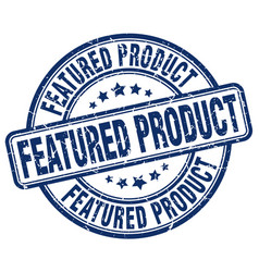 Featured product stamp vector