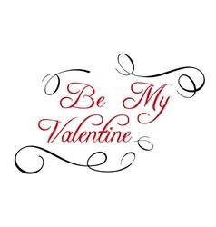 Calligraphic header Be My Valentine vector image