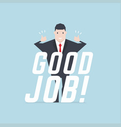 businessman thumbs up with good job text vector image