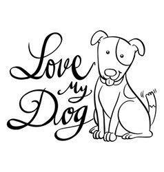 english expression for love my dog vector image