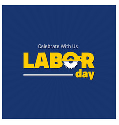 Happy labor day beautiful typography on a blue vector