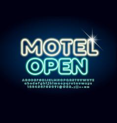 neon glowing sign motel open illuminated alphabet vector image