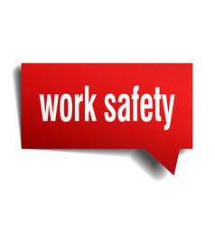 Work safety red 3d speech bubble vector