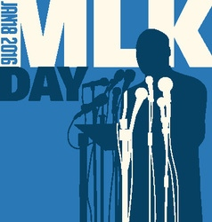 Martin Luther King Day January 18 2016 vector image