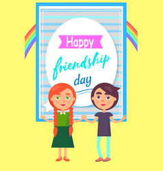 happy friends day poster with childen girl and boy vector image vector image