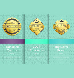 high end brand guarantee exclusive premium labels vector image