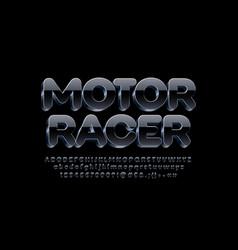 Modern label motor racer black and metal alphabet vector