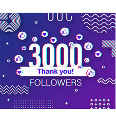 Thank you 3000 followers numbers glitch style vector
