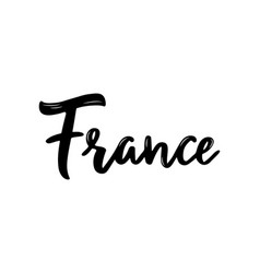 france handwritten calligraphy name of european vector image