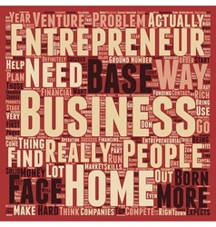 entrepreneur home based business 1 text background vector image