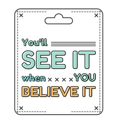 inspirational and motivational quote in flat style vector image
