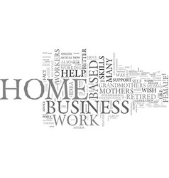 why do grandmothers make better home business vector image vector image