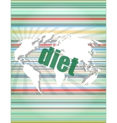 diet word on digital touch screen quotation vector image