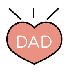 Happy fathers day dad inscription heart love vector