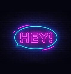 Hey neon text design template sticker vector