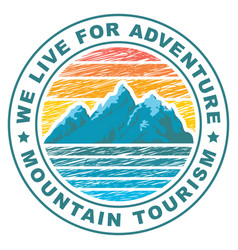 Round travel banner on a mountain tourism theme vector