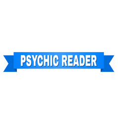 Blue stripe with psychic reader text vector