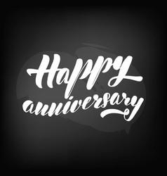 chalkboard blackboard lettering happy anniversary vector image