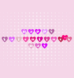 happy valentines day the letters in the hearts vector image