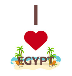 i love egypt travel palm summer lounge chair vector image