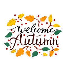 Modern brush phrase welcome autumn background vector