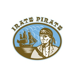 Irate Pirate with sailing tall ship vector image vector image