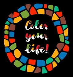 Color your life poster vector image