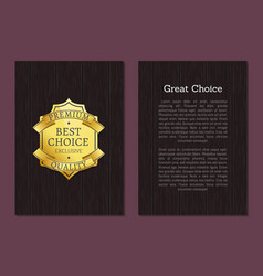 great choice exclusive premium quality gold label vector image
