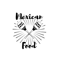 restaurant mexican couisine menu promo maracas vector image
