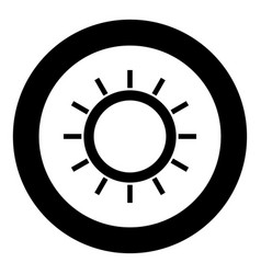 sun icon black color in circle or round vector image