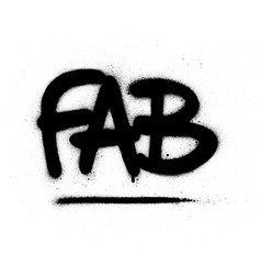 Graffiti fab word sprayed in black over white vector