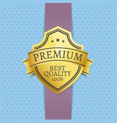 Premium best quality golden seal exclusive label vector