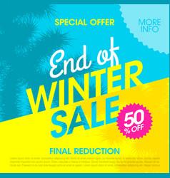Special offer end of winter sale banner design vector