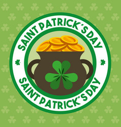 St patricks day badge with cauldron gold coins vector