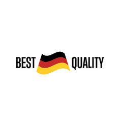 best quality isolated label for germany products vector image