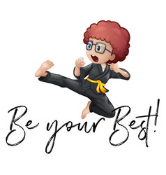 phrase be your best with boy in karate outfit vector image