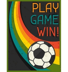 Play Game Win Retro poster in flat design style vector image
