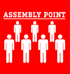 Assembly point symbolboard with group icon people vector