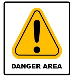 Exclamation danger area sign vector image