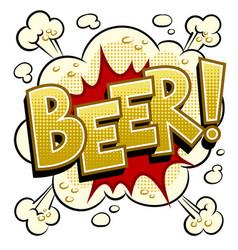beer word comic book pop art vector image