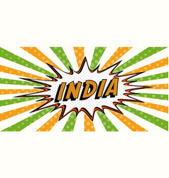 flag banner of india in the style of pop art comic vector image vector image