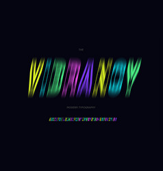 vibrancy font trendy typography vector image